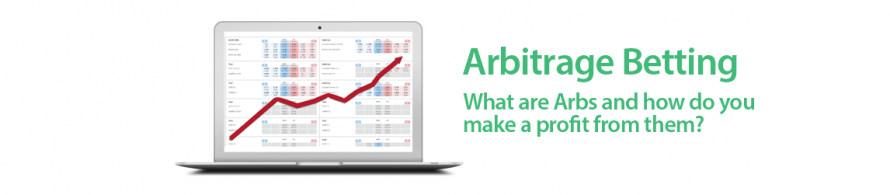 What is Arbing? How to make money with Arbitrage Betting