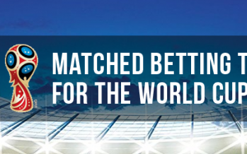 Matched Betting Tips for the World Cup