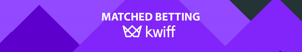 matched betting with kwiff
