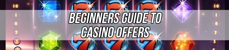 Casino bonuses for beginners