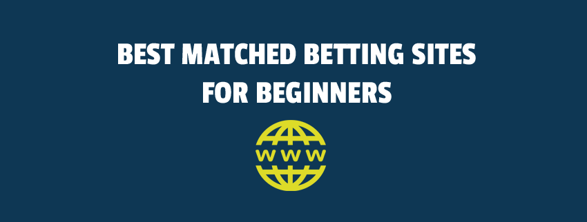 matched betting sites for beginners