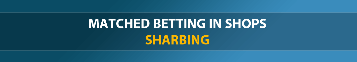 matched betting in shops