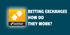 betting exchanges how do they work