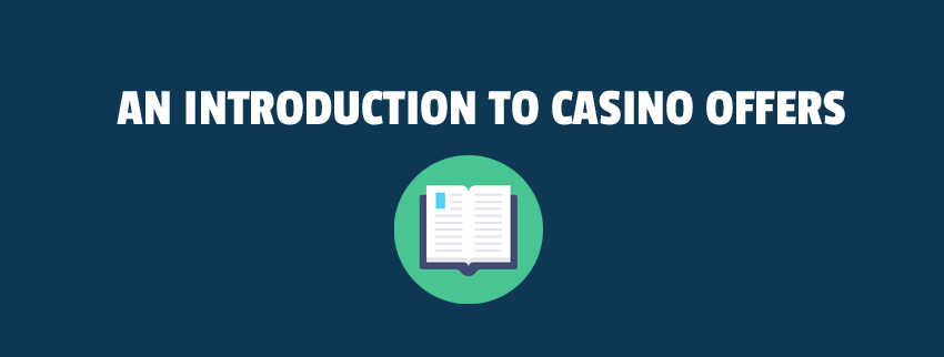 an introduction to casino offers