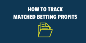 how to track matched betting profits