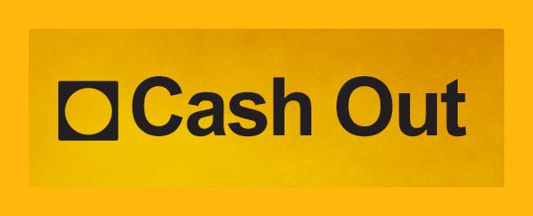 cashout
