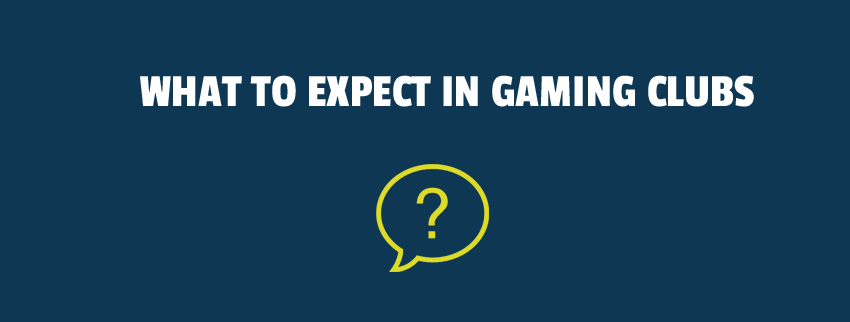 What to Expect in Gaming Clubs