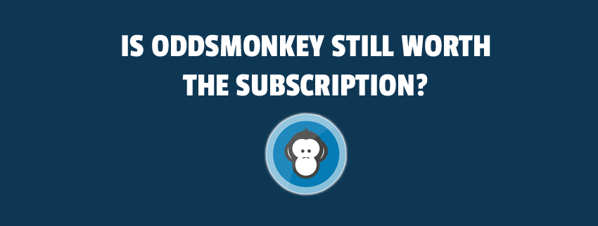 is oddsmonkey still worth the subscription