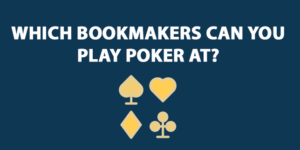 which bookmakers can you play poker at?