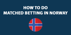 matched betting in norway