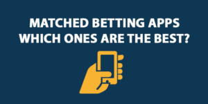 matched betting apps