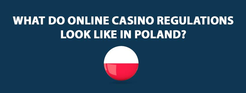 Online Casino Regulations In Poland