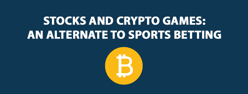 Stocks and Crypto Games