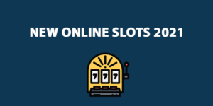 new online slots 2021